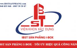 Nhà thầu thi công sàn phẳng không dầm I-BOX | IBST Sàn Phẳng